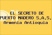 EL SECRETO DE PUERTO MADERO S.A.S. Armenia Antioquia