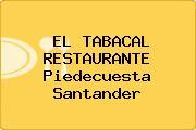 EL TABACAL RESTAURANTE Piedecuesta Santander