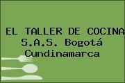 EL TALLER DE COCINA S.A.S. Bogotá Cundinamarca
