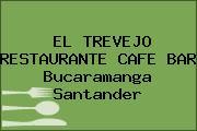 EL TREVEJO RESTAURANTE CAFE BAR Bucaramanga Santander