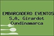 EMBARCADERO EVENTOS S.A. Girardot Cundinamarca