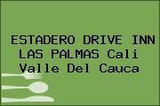 ESTADERO DRIVE INN LAS PALMAS Cali Valle Del Cauca