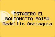 ESTADERO EL BALCONCITO PAISA Medellín Antioquia