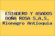 ESTADERO Y ASADOS DOÑA ROSA S.A.S. Rionegro Antioquia