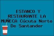 ESTANCO Y RESTAURANTE LA MUÑECA Cúcuta Norte De Santander