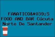 FANATICO'S FOOD AND BAR Cúcuta Norte De Santander