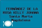 FERNÁNDEZ DE LA ROSA KELLY JOHANA Santa Marta Magdalena