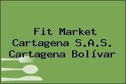 Fit Market Cartagena S.A.S. Cartagena Bolívar