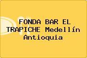FONDA BAR EL TRAPICHE Medellín Antioquia
