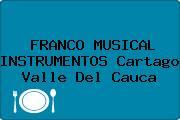 FRANCO MUSICAL INSTRUMENTOS Cartago Valle Del Cauca