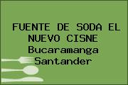 FUENTE DE SODA EL NUEVO CISNE Bucaramanga Santander