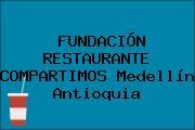 FUNDACIÓN RESTAURANTE COMPARTIMOS Medellín Antioquia