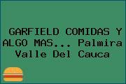 GARFIELD COMIDAS Y ALGO MAS... Palmira Valle Del Cauca