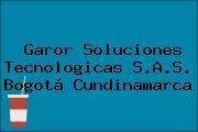 Garor Soluciones Tecnologicas S.A.S. Bogotá Cundinamarca