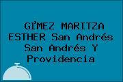 GµMEZ MARITZA ESTHER San Andrés San Andrés Y Providencia
