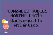GONZÁLEZ ROBLES MARTHA LUCÍA Barranquilla Atlántico