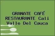 GRANATE CAFÉ RESTAURANTE Cali Valle Del Cauca
