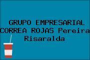 GRUPO EMPRESARIAL CORREA ROJAS Pereira Risaralda