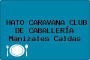HATO CARAVANA CLUB DE CABALLERÍA Manizales Caldas