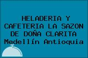 HELADERIA Y CAFETERIA LA SAZON DE DOÑA CLARITA Medellín Antioquia