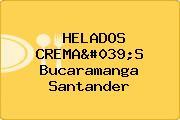 HELADOS CREMA'S Bucaramanga Santander