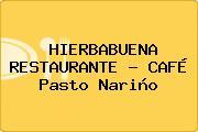 HIERBABUENA RESTAURANTE - CAFÉ Pasto Nariño