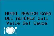 HOTEL MOVICH CASA DEL ALFÉREZ Cali Valle Del Cauca