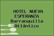 HOTEL NUEVA ESPERANZA Barranquilla Atlántico