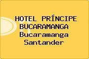HOTEL PRÍNCIPE BUCARAMANGA Bucaramanga Santander