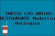 INBISS LOS AMIGOS RESTAURANTE Medellín Antioquia