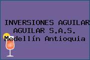 INVERSIONES AGUILAR AGUILAR S.A.S. Medellín Antioquia