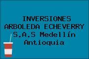 INVERSIONES ARBOLEDA ECHEVERRY S.A.S Medellín Antioquia