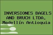 INVERSIONES BAGELS AND BRUCH LTDA. Medellín Antioquia