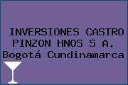 INVERSIONES CASTRO PINZON HNOS S A. Bogotá Cundinamarca