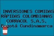 INVERSIONES COMIDAS RÁPIDAS COLOMBIANAS CORRACOL S.A.S. Bogotá Cundinamarca