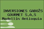 INVERSIONES GABO®S GOURMET S.A.S Medellín Antioquia