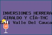 INVERSIONES HERRERA GIRALDO Y CÍA-THC Cali Valle Del Cauca