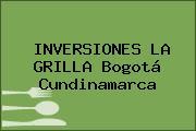 INVERSIONES LA GRILLA Bogotá Cundinamarca