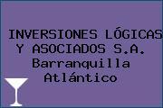 INVERSIONES LÓGICAS Y ASOCIADOS S.A. Barranquilla Atlántico
