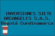 INVERSIONES SIETE ARCANGELES S.A.S. Bogotá Cundinamarca