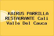 KAIRUS PARRILLA RESTAURANTE Cali Valle Del Cauca
