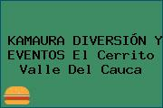 KAMAURA DIVERSIÓN Y EVENTOS El Cerrito Valle Del Cauca