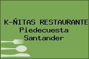 K-ÑITAS RESTAURANTE Piedecuesta Santander