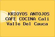 KRIOYOS ANTOJOS CAFE COCINA Cali Valle Del Cauca