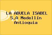 LA ABUELA ISABEL S.A Medellín Antioquia