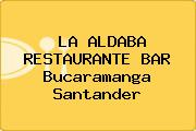 LA ALDABA RESTAURANTE BAR Bucaramanga Santander
