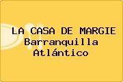 LA CASA DE MARGIE Barranquilla Atlántico