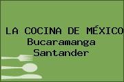 LA COCINA DE MÉXICO Bucaramanga Santander