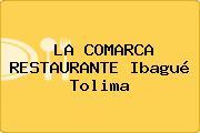 LA COMARCA RESTAURANTE Ibagué Tolima