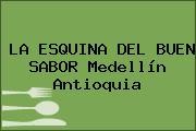 LA ESQUINA DEL BUEN SABOR Medellín Antioquia